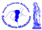 UNITE PASTORALE REFONDEE  Sainte-Marie-Madeleine